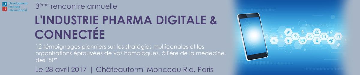 Industrie Pharma Digitale & Connectée - conférence